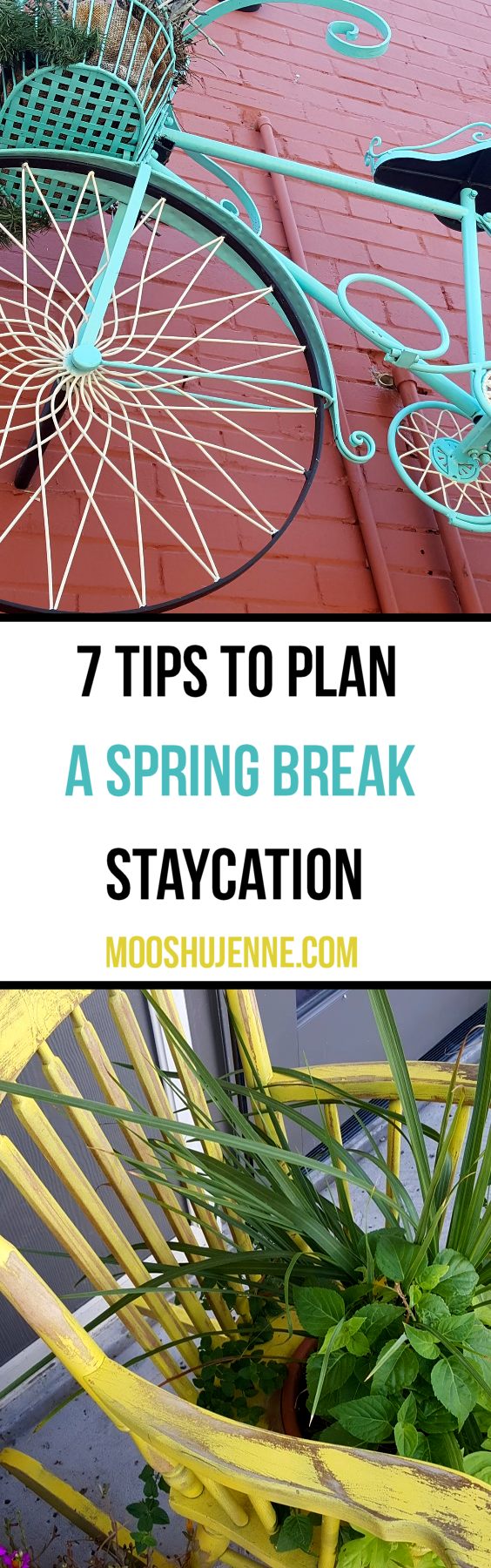 7 Tips To Plan A Spring Break Staycation