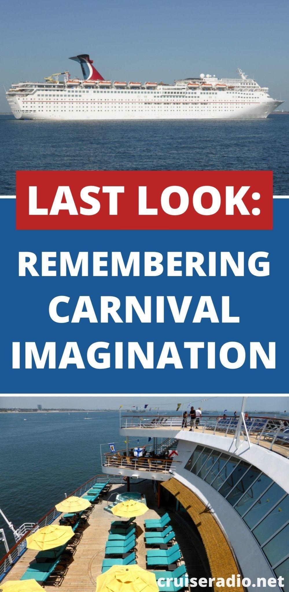 Last Look Remembering Carnival Imagination Photos Carnival Imagination Carnival Cruise Line Carnival Cruise