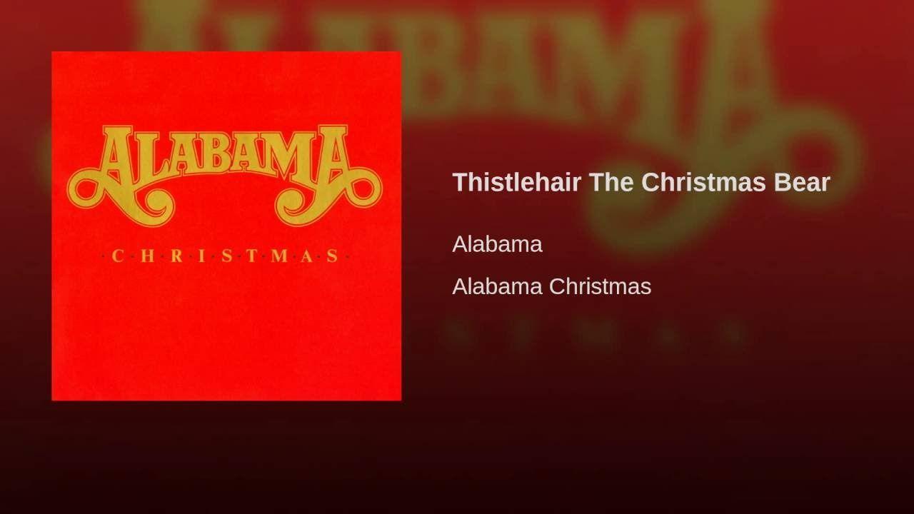 Thistlehair The Christmas Bear Alabama Christmas Christmas Bear