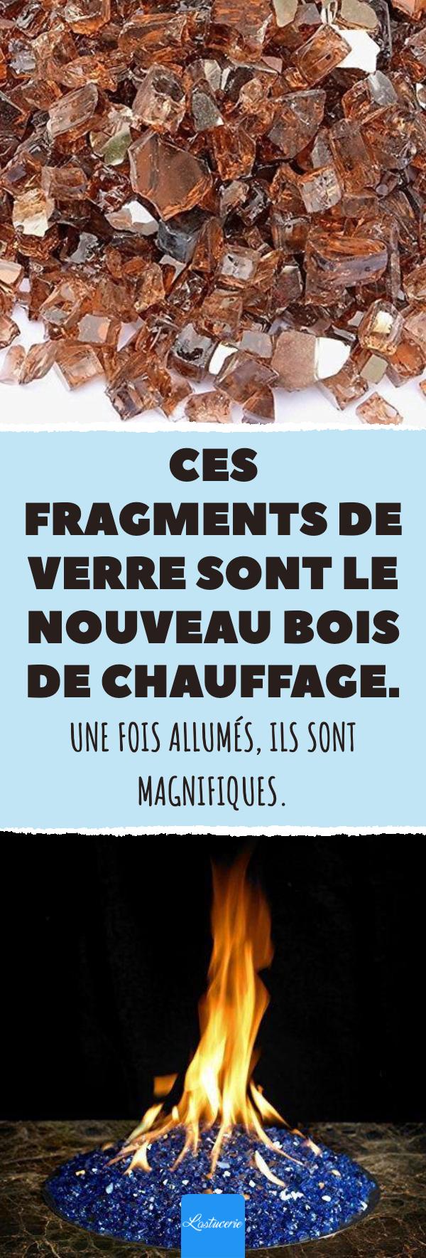 Ces Fragments De Verre Sont Le Nouveau Bois De Chauffage