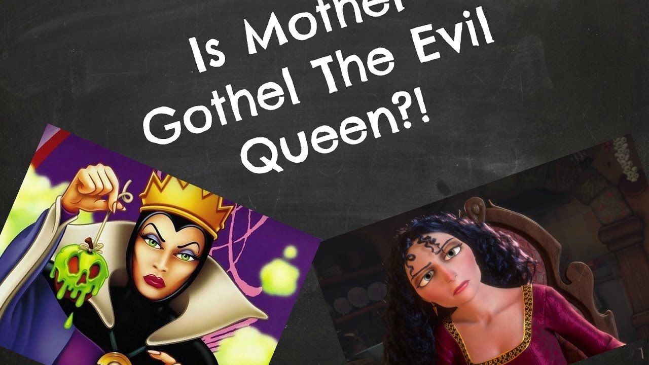 Is Mother Gothel The Evil Queen In Snow White My