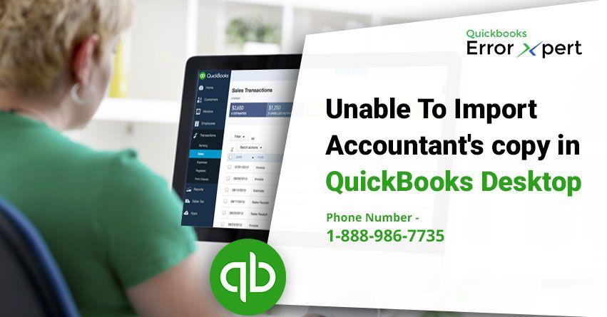 Unable To Import Accountant's copy in QuickBooks Desktop