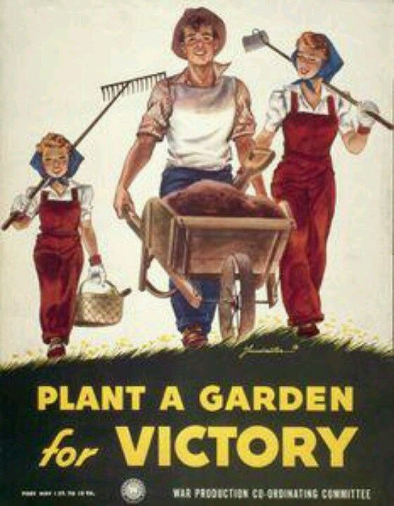 Victory Gardening Then Now Family Food Garden Victory Garden Garden History Dig For Victory