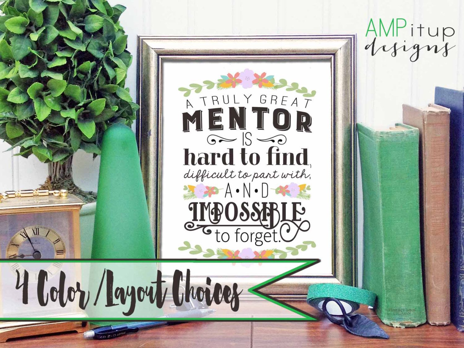 Printable Mentor Gift - A Great Mentor is Hard to Find - Mentor Gift - Instant Download - Gift for Mentor - Mentor Printable - Mentor Quote #mentorquotes