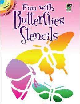 Fun with Butterflies Stencils (Dover Stencils): Sue Brooks: 9780486295015: Amazon.com: Books