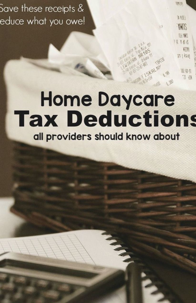 Common Home Daycare Tax Deductions For Child Care Providers A Checklist Of Write Offs That Is Easy To Follo Childcare Provider Starting A Daycare Home Daycare