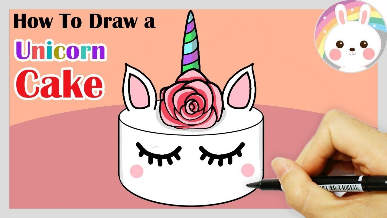 How To Draw Unicorn Cake Step By Step Cute Drawings