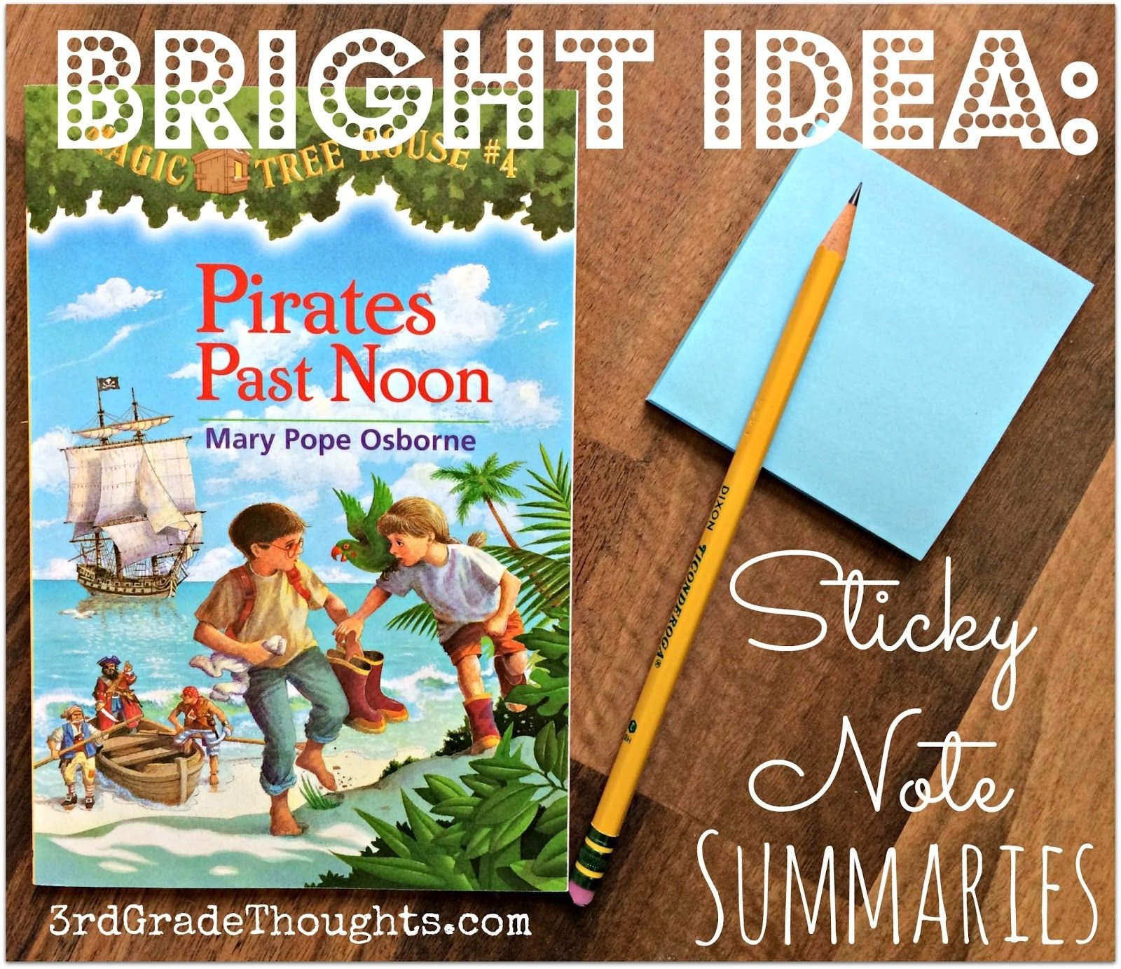 Bright ideas sticky note summaries bright note and students bright ideas sticky note summaries to help students keep track of events across chapters and fandeluxe Gallery