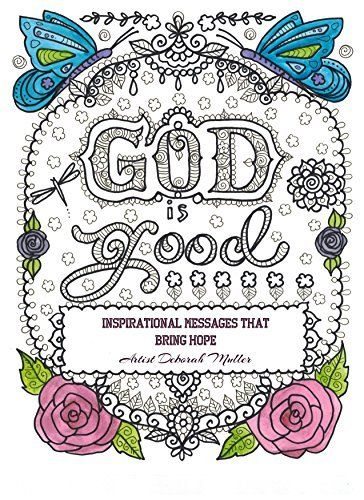 God Is Good Inspirational Messages of Hope Adult Christian Coloring ...