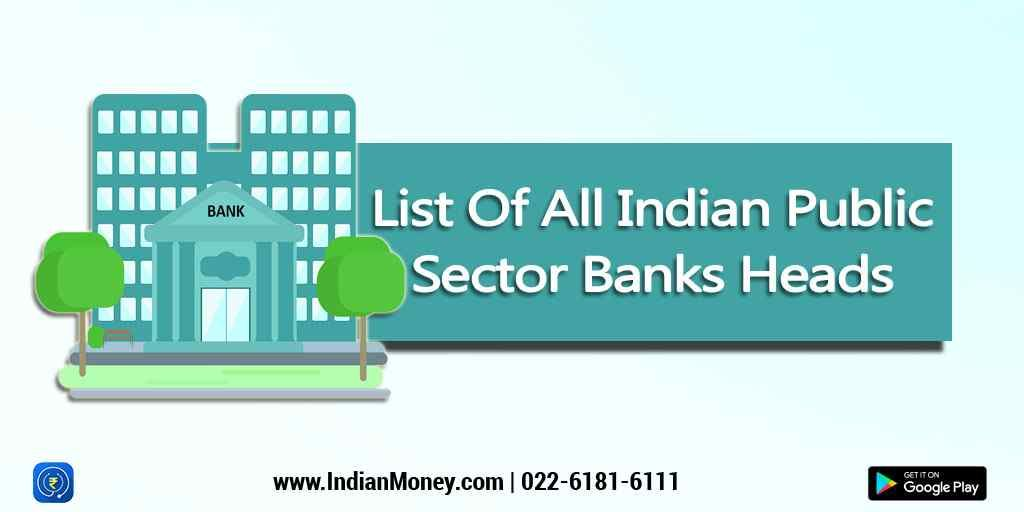 All You Need To Know About The Public Sector Banks In India
