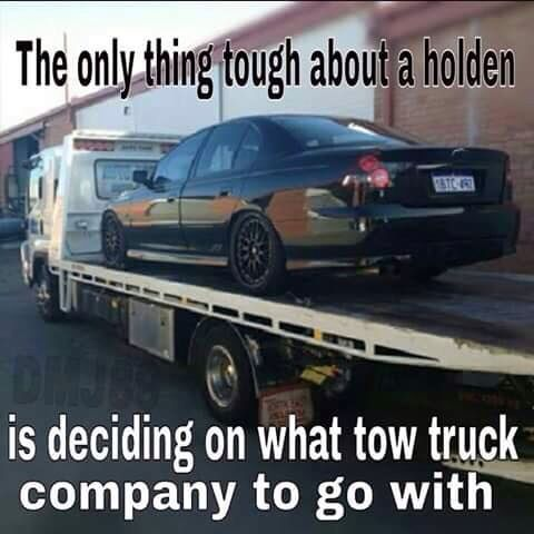Holden Meme Witch Tow Truck Car Jokes Holden Chevy Memes