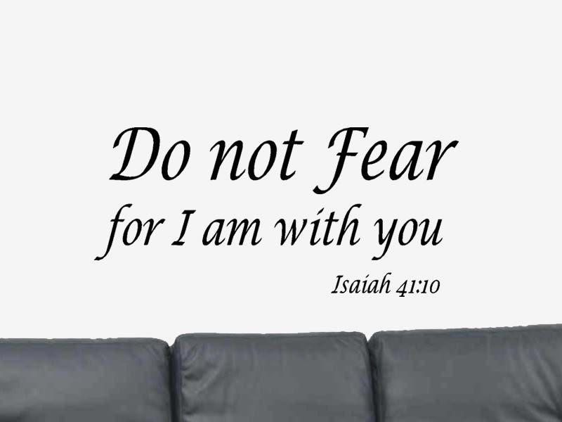 Do No Fear Bible Verse Quote Isaiah  Vinyl Wall Art Decal