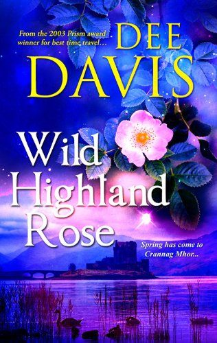 Wild Highland Rose (Time After Time Series Book 2) - Kindle edition by Dee Davis. Romance Kindle eBooks @ Amazon.com.