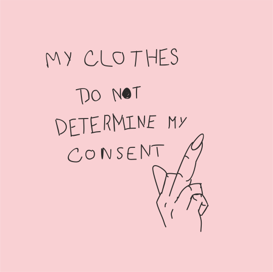 Feminist Quotes Extraordinary My Clothes Do Not Determine My Consent Feminist Quotes Consent