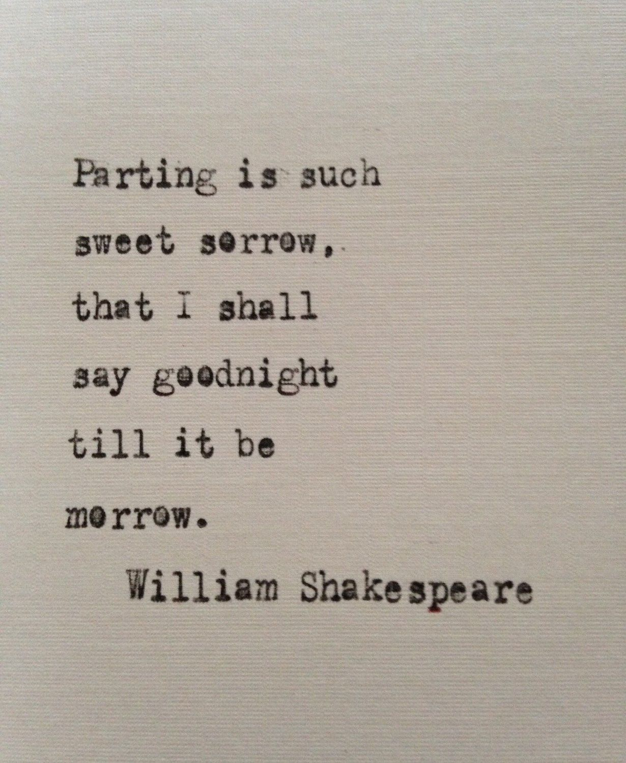 Shakespeare Romeo And Juliet Quotes Fair William Shakespeare Love Quote Romeo And Juliet Hand Typed On