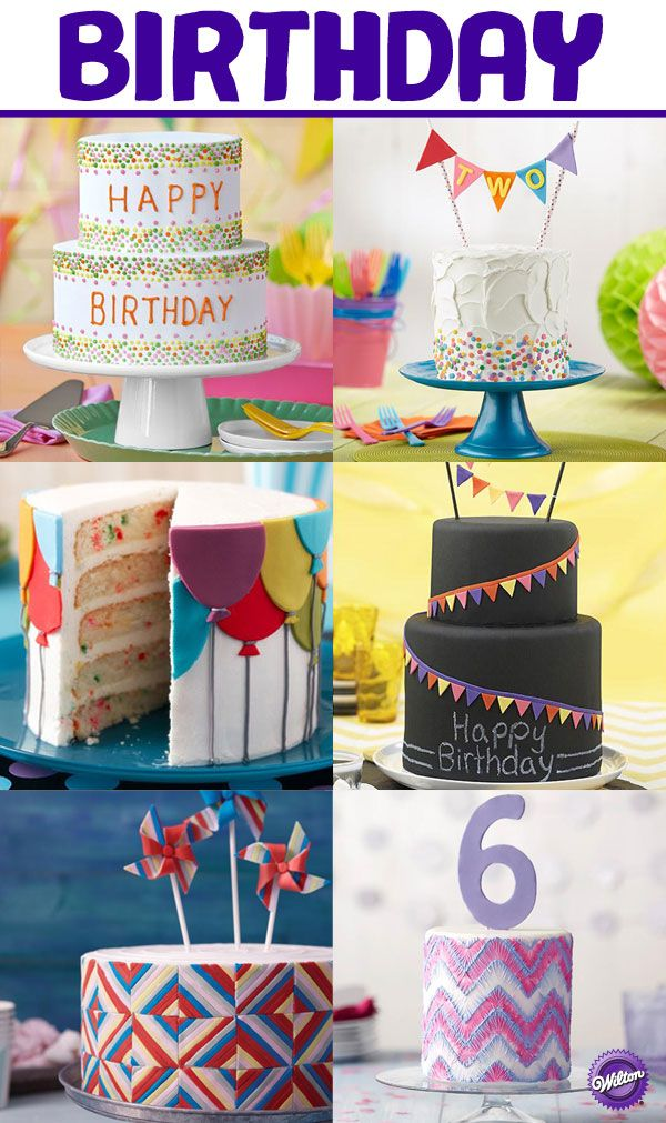 Every Day Is Somebodys Birthday And We Have Over 100 Cake Inspirations For Age In The Wilton Board