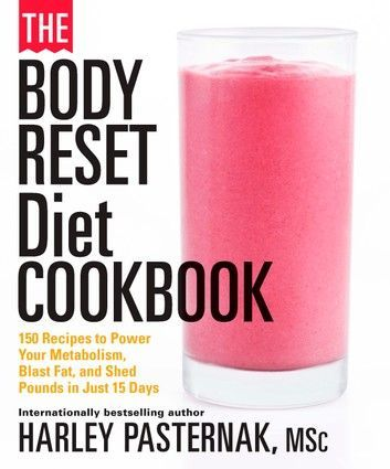 The Body Reset Diet Cookbook: 150 Recipes To Power Your Met... #fitness diet female The Body Reset D...