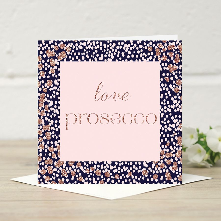 Love Prosecco You Will Love This Stylish Greeting Card From