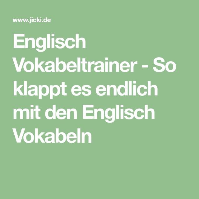 Englisch vokabeltrainer so klappt es endlich mit den englisch vokabeln sprachen lernen for Vokabeltrainer englisch
