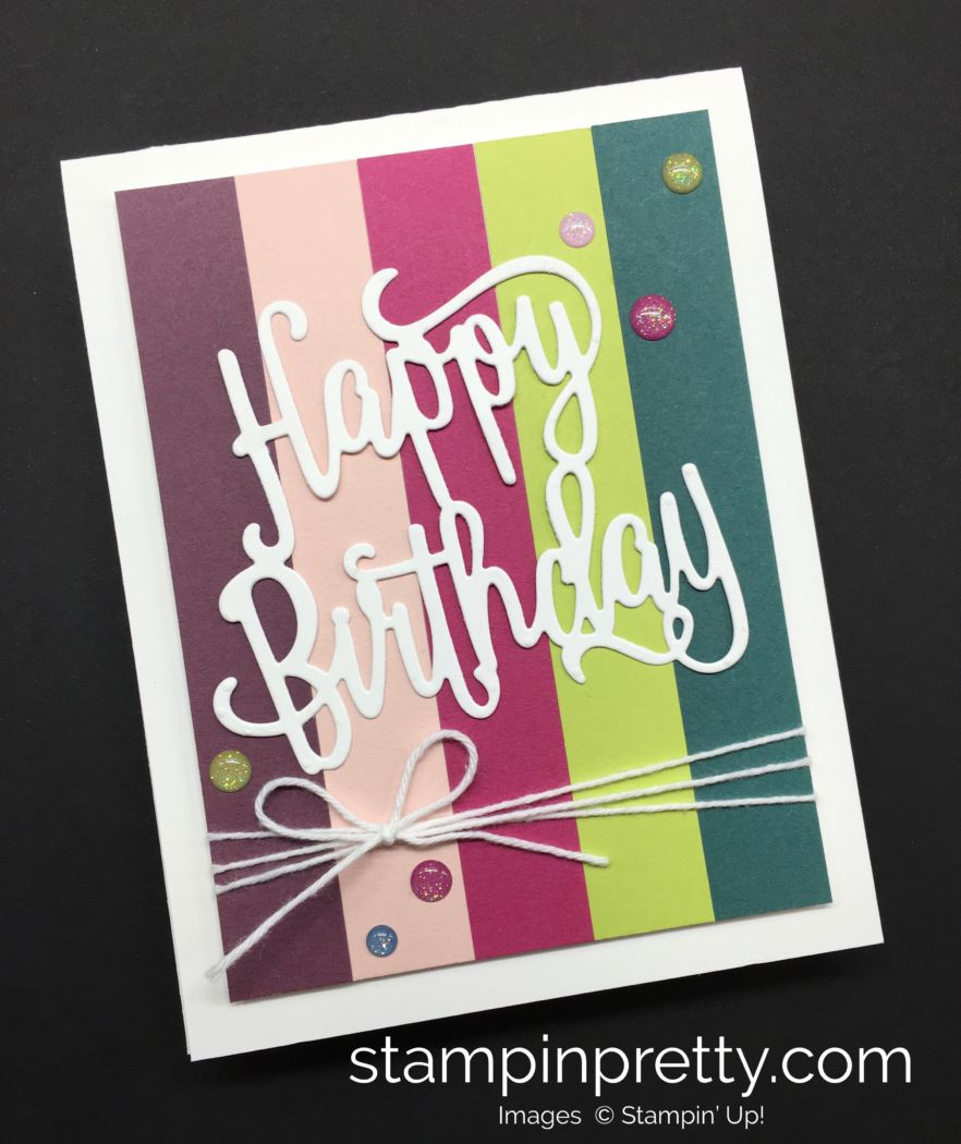 ORDER STAMPIN UP ON LINE Sneak Peek Of New Products Video For The Annual Catalog Todays Happy Birthday Card Highlights NEW Colors
