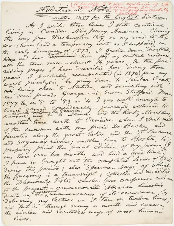 Walt Whitman papers, 1854-1892  Additional note [to Specimen Days] written 1887 for the English edition. Holograph, unsigned From New York Public Library Digital Collections.