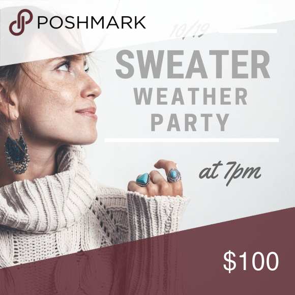 Im hosting my 3rd posh party! Join me for my 3rd Posh Party on Oct 19 at 7pm for the Sweater Weather party. You can tag me on 2 listings from compliant only closets for a host pick! Please do not share to my dressing room. ❤️ posh party Sweaters #myposhpicks