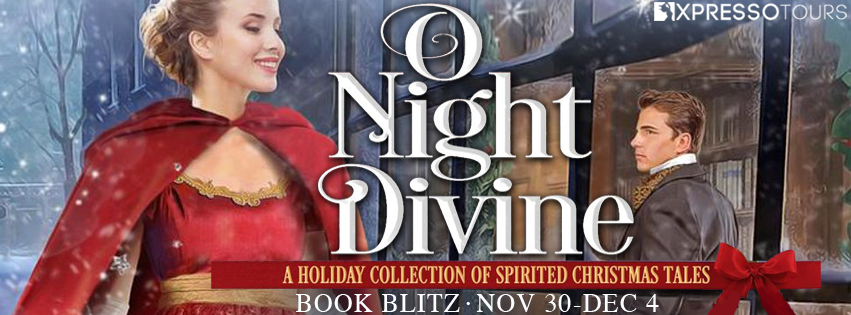 O Night Divine A Holiday Collection Of Spirited Christmas Tales Book Blitz And 100 Amazon Gc Hard Copy Give In 2020 Christmas Tale Holiday Collection Book Tours