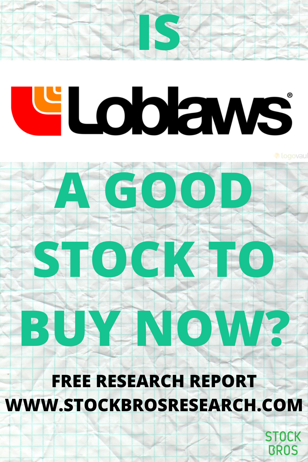 Loblaw Companies Ltd Is A Canada Based Company Engaged In Food