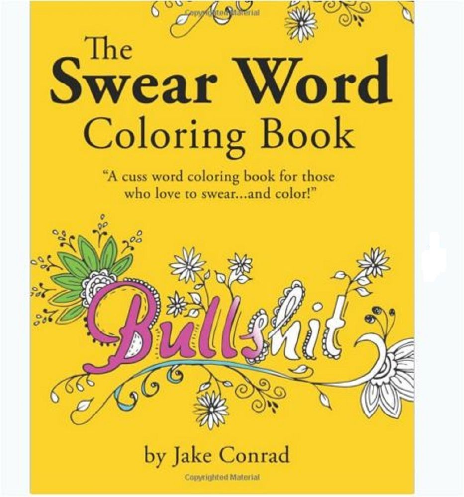 Fancy swear words coloring book - Swear Word Coloring Book The Swear Word Coloring Book Cuss Word Coloring Book For Those Who Love To Swear And Color If You Are A Fan Of Profanity And