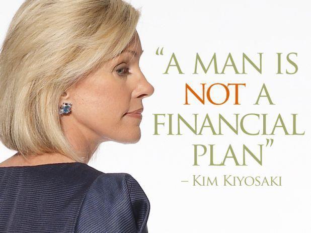 A man...is not a financial plan.