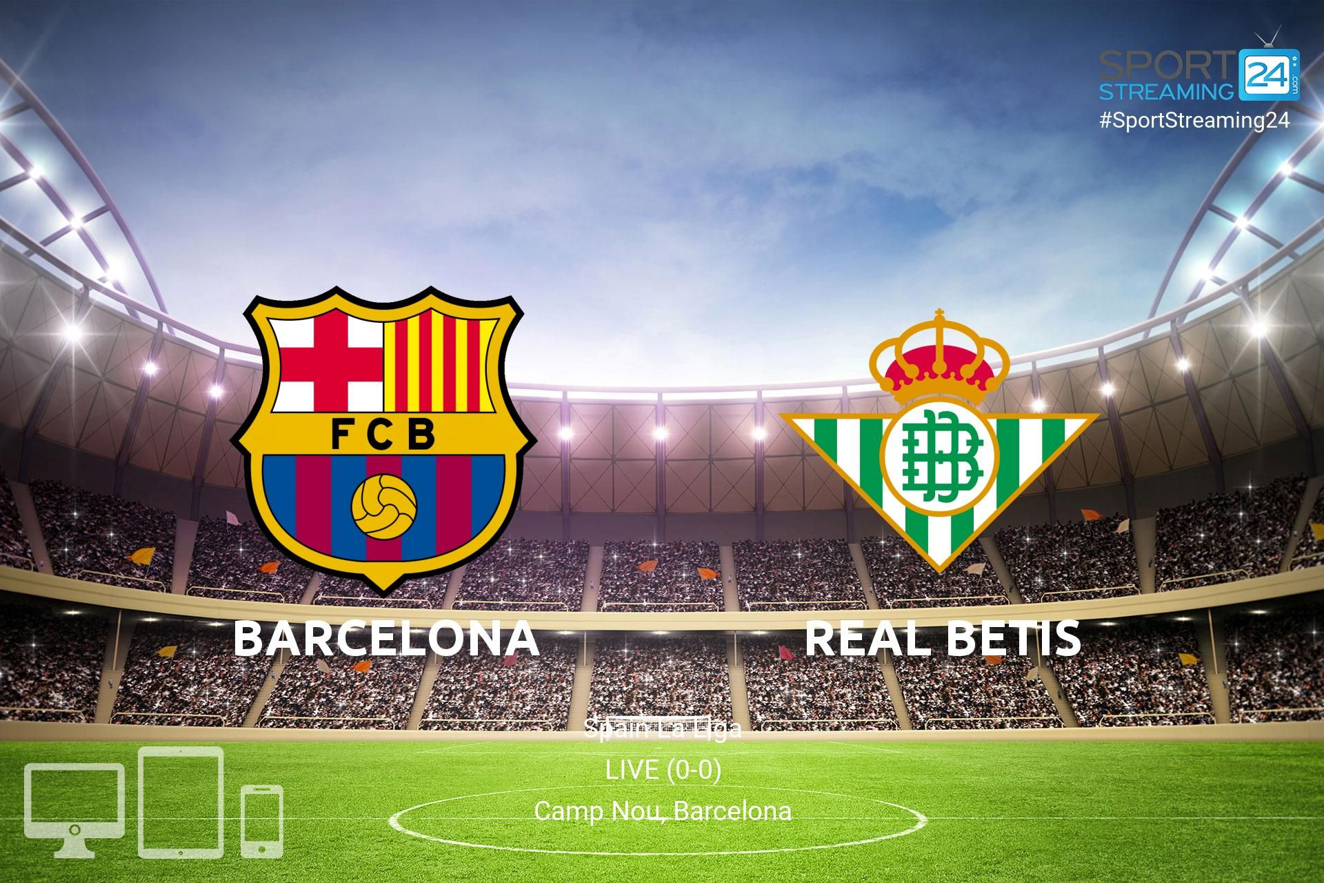 Watch Now Barcelona Vs Real Betis Live Football Stream