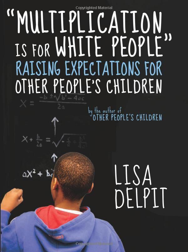 Multiplication Is for White People - fresh blueprint education books