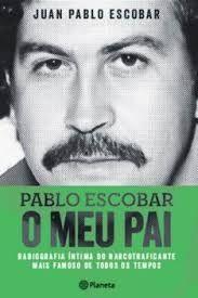Baixar Livro Pablo Escobar Juan Pablo Escobar Em Pdf Epub E