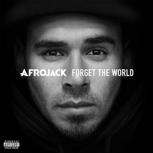 Afrojack- Forget The World