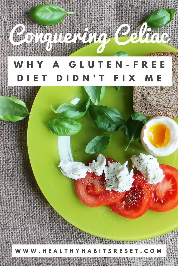 Conquering Celiac Disease: Why a Gluten-Free Diet Didn't ...