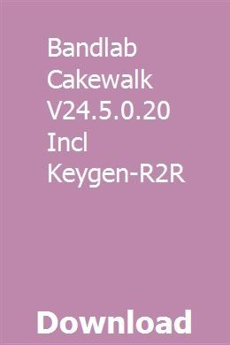Bandlab Cakewalk V24 5 0 20 Incl Keygen-R2R download full online