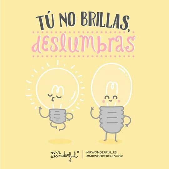 Mr Wonderful Frases Agenda Pinterest Brillar Frases Y Amor