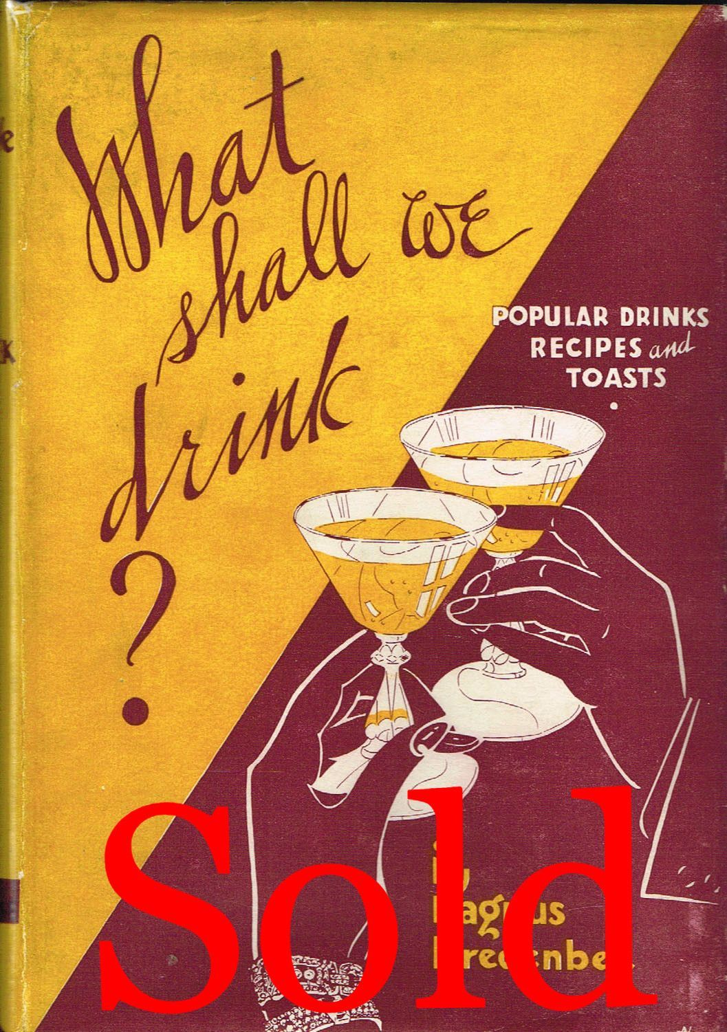What Shall We Drink? (Sold!)