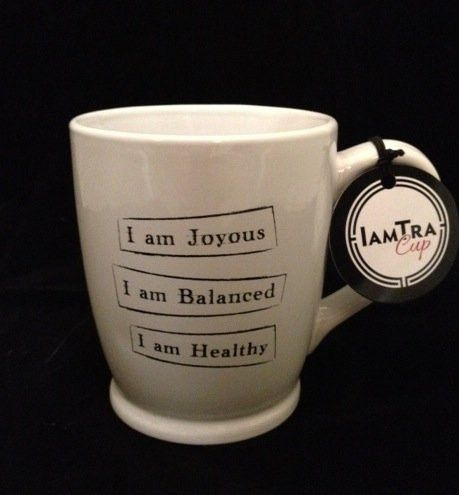 Superb I Am Joyous, I Am Balanced, I Am Healthy. Coffee Tea Ceramic Mug.