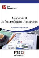 Guide Fiscal De L Intermediaire D Assurance Fiscalite Activites Professionnelles Nouveau Livre