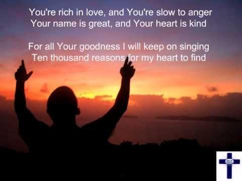 Matt Redman 10000 Reasons Lyrics - YouTube | Songs/videos | Praise