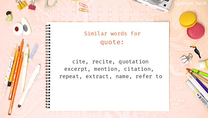 Quote Synonyms Similar Word For Quote Quote Synonym Picture Quotes Words In more derogatory terms, a. quote synonyms similar word for quote