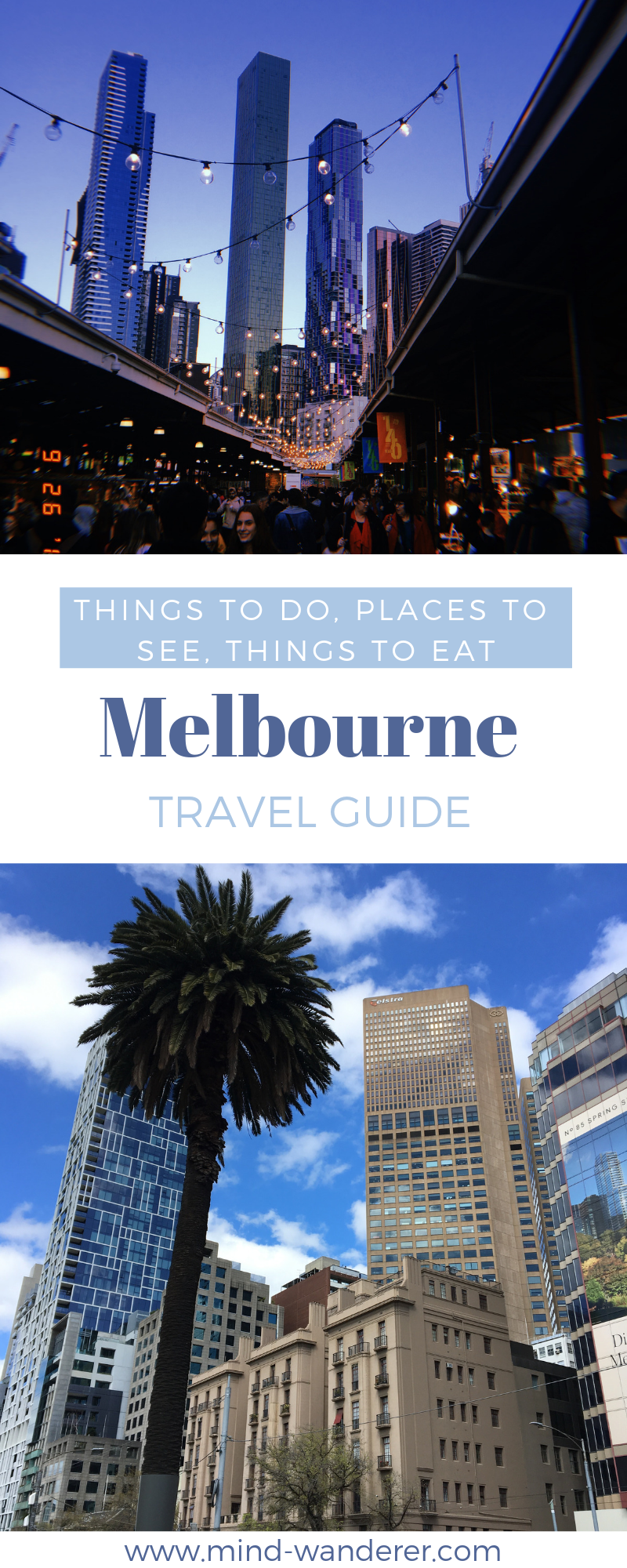 Melbourne Travel Guide Things To Do See Eat Melbourne Travel Australia Travel Places To See