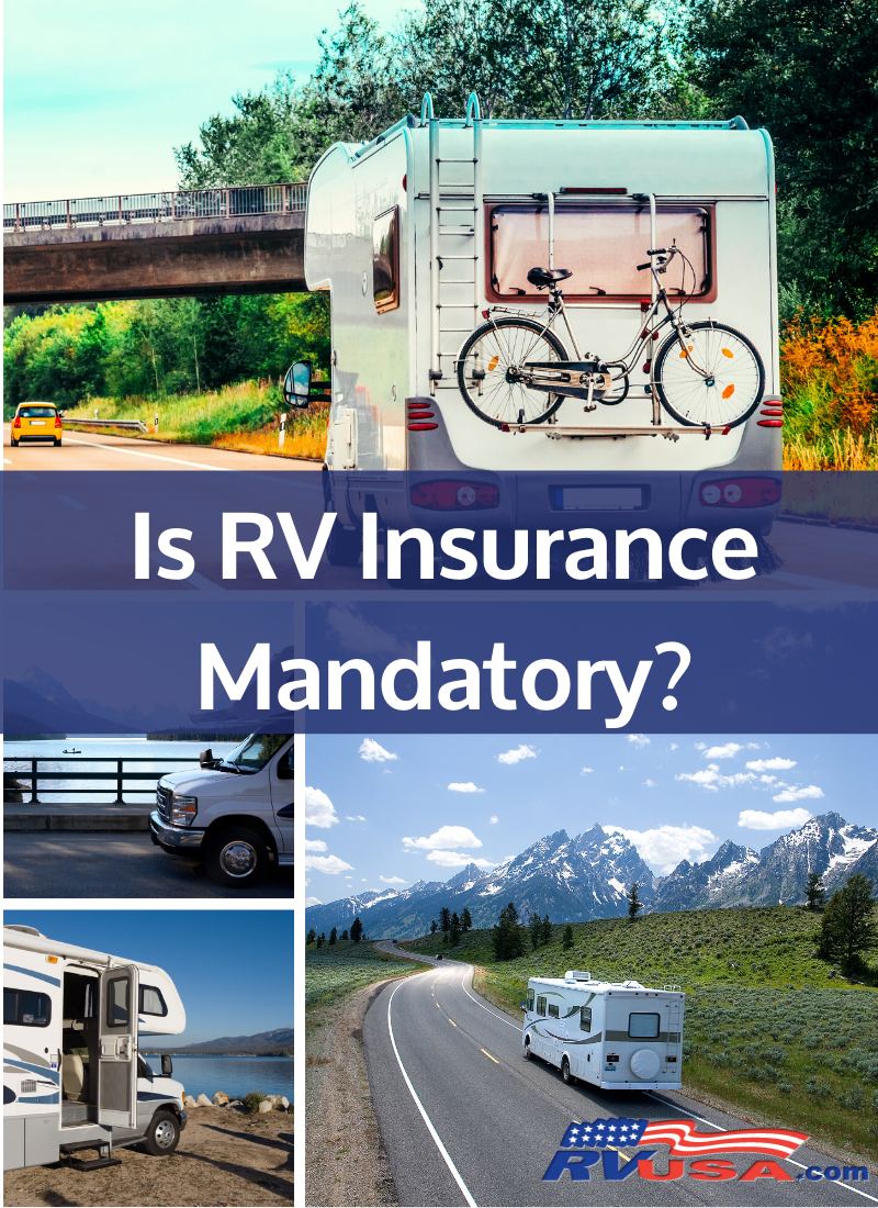 Is Rv Insurance Mandatory In 2020 With Images Rv Insurance