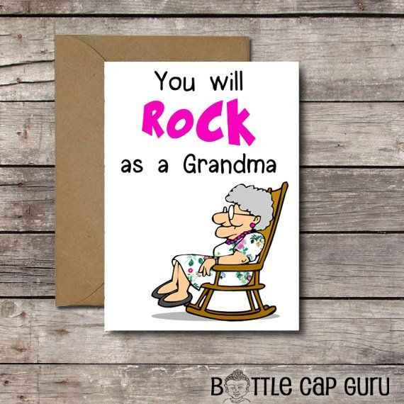 You Will Rock As A Grandma Funny Printable Card For Grandmother To Be New Baby Announcement Gr