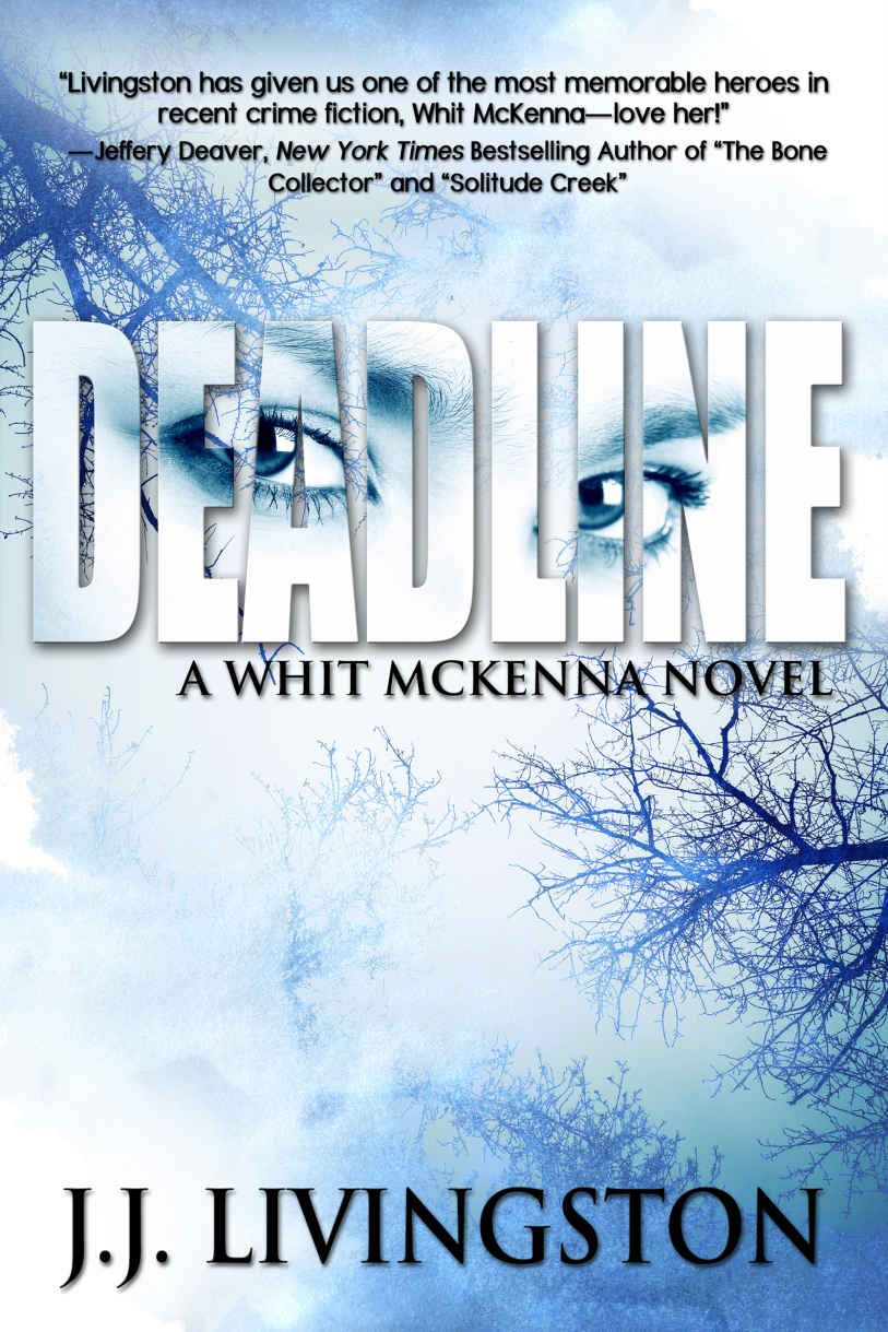 Deadline (A Whit McKenna Novel Book 1) - Kindle edition by J.J. Livingston. Mystery, Thriller & Suspense Kindle eBooks @ Amazon.com.