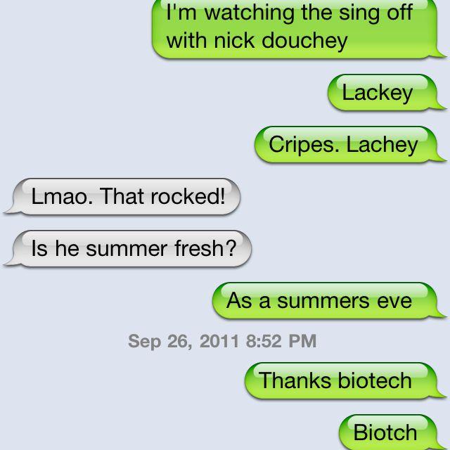 "Nick ""douchey""  @Nikki Mccallum this is for you biotech"