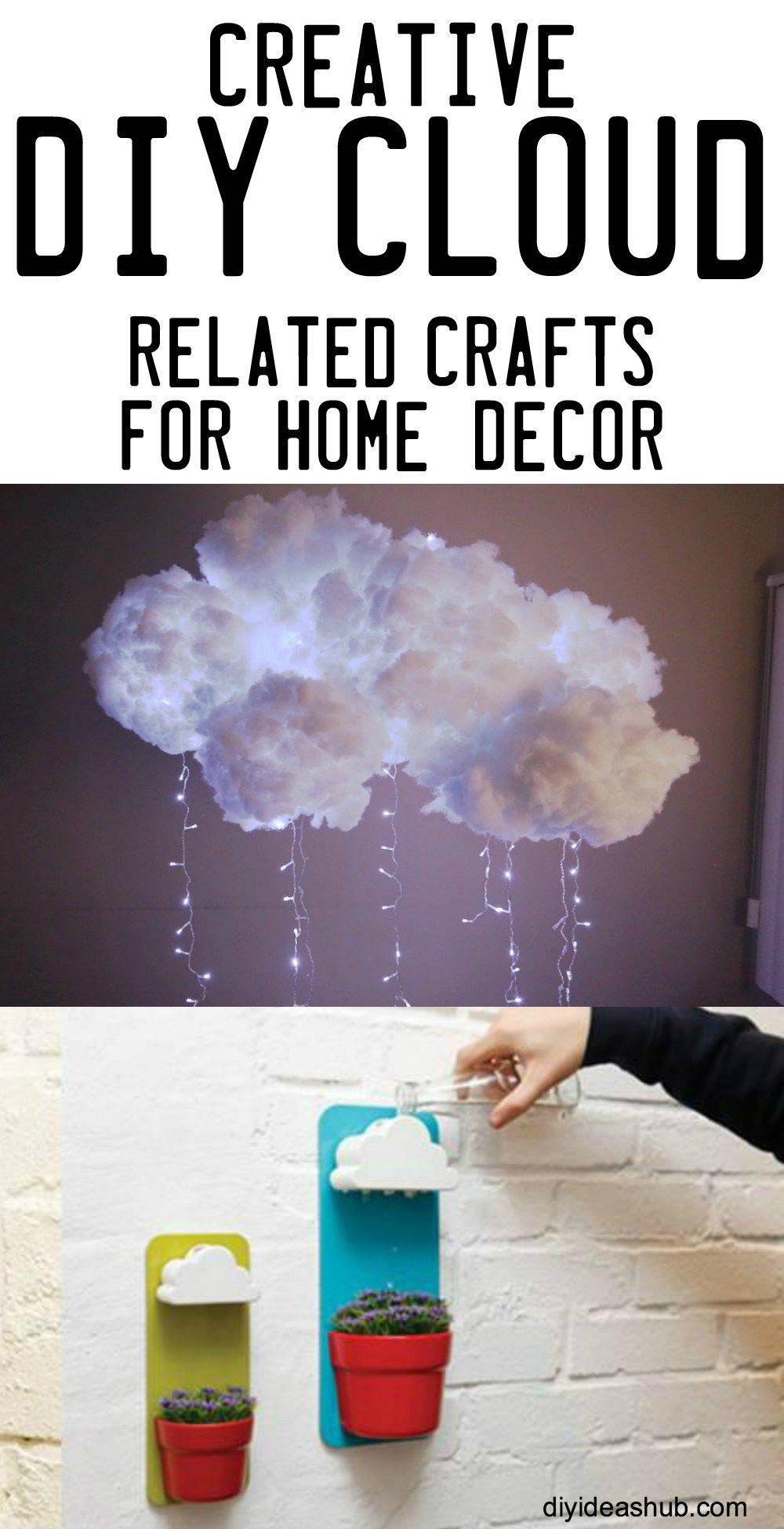 Creative Diy Cloud Related Crafts For Home Decor