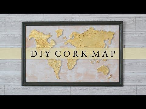 DIY Cork Board World Map Wall Art - YouTube | DIY Home Ideas | Diy Diy World Map Wall Decor on