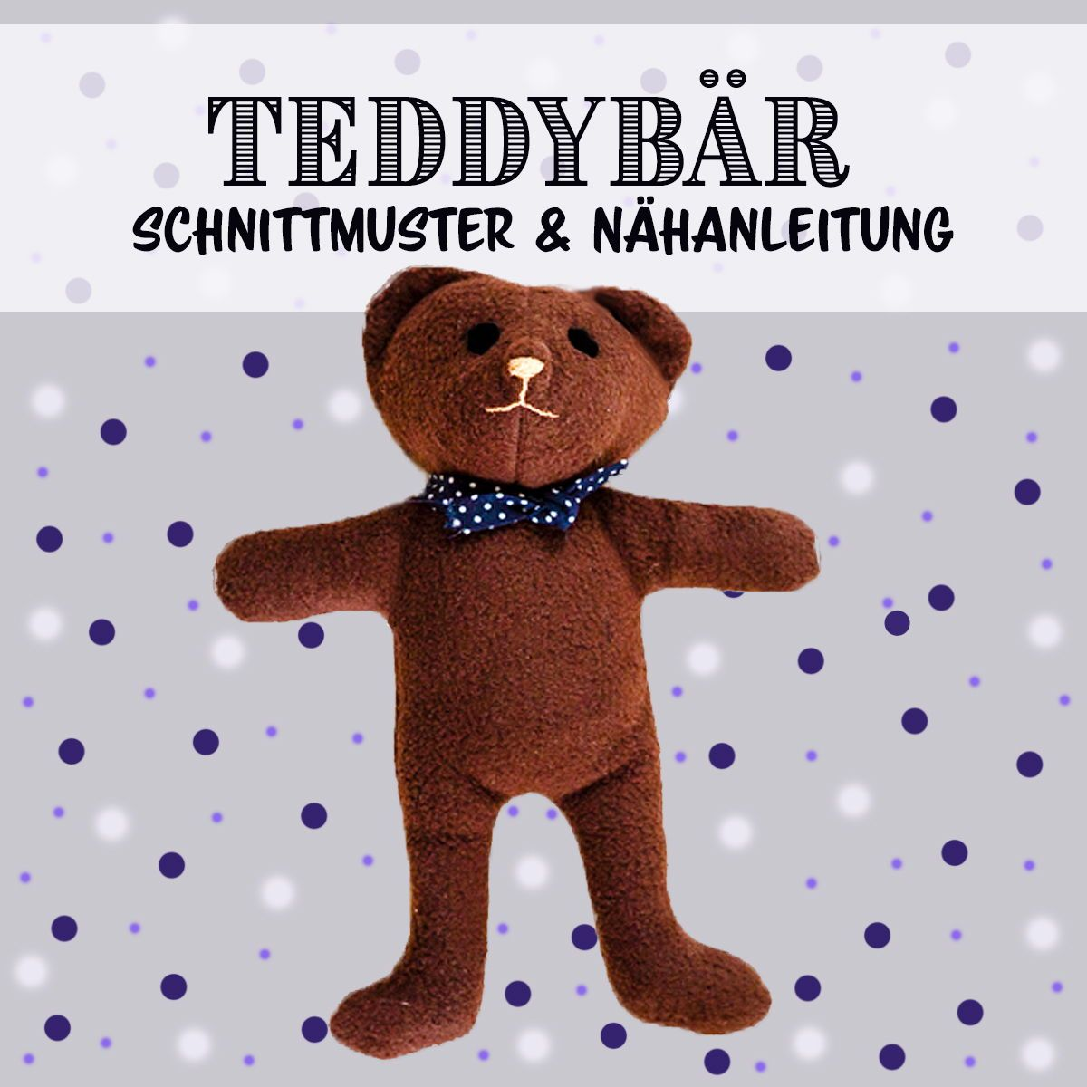 Freebook Nähanleitung Teddybär für Anfänger